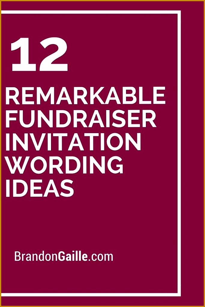12 Remarkable Fundraiser Invitation Wording Ideas 1024683