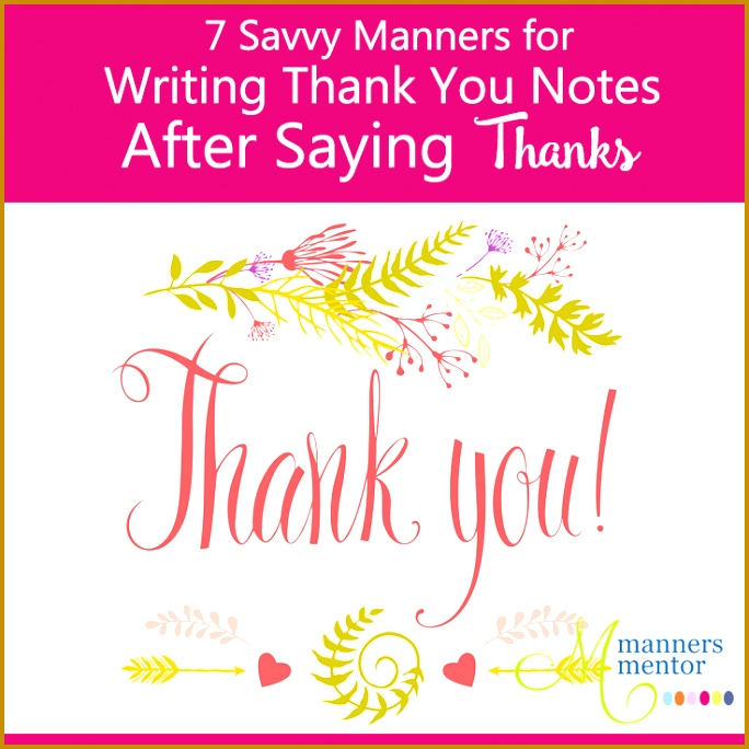 7 Savvy Manners for Writing Thank you Notes After Saying Thanks 684684