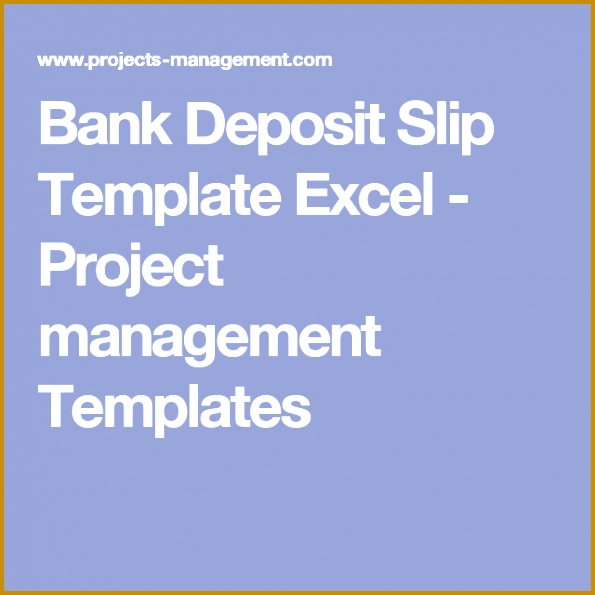 Bank Deposit Slip Template Excel Project management Templates 595595