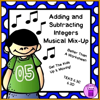 Adding and Subtracting Integers Musical Mix Up TEKS 6 3C 6 3D 325325