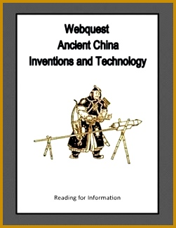Ancient China Inventions and Technology Webquest 325251