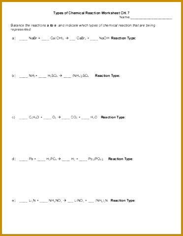 Types of Chemical Reaction Worksheet CH 7 Name Balance the 479372