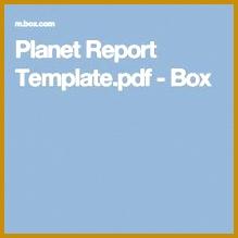 Planet Report Template pdf Box 219219