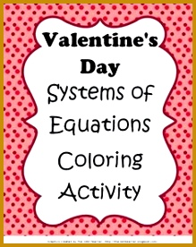 Fun activity for Valentine s Day Students will solve systems of equations using graphing or substitution 276219