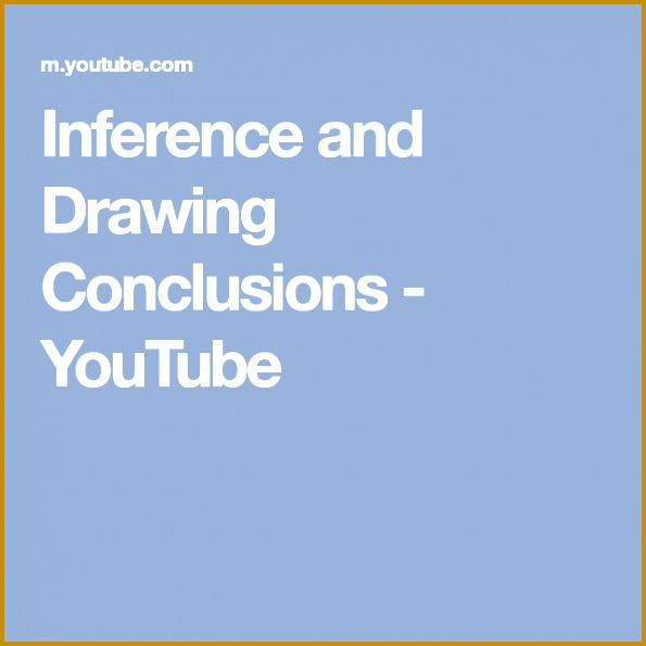 Inference and Drawing Conclusions 595595