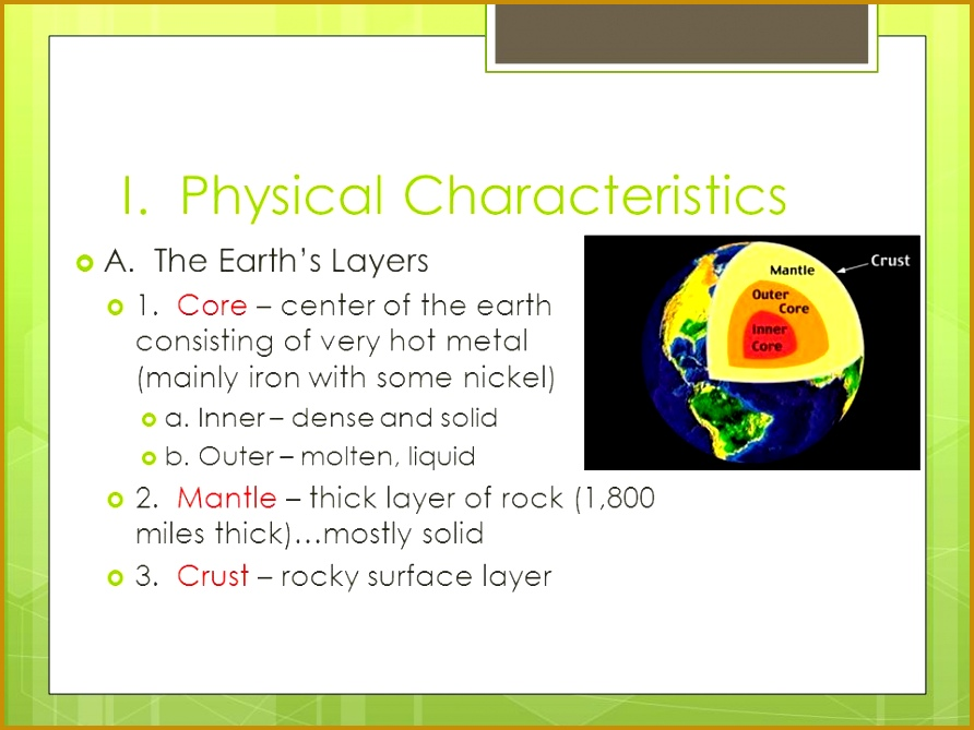 I Physical Characteristics  A The Earth s Layers  1 669892