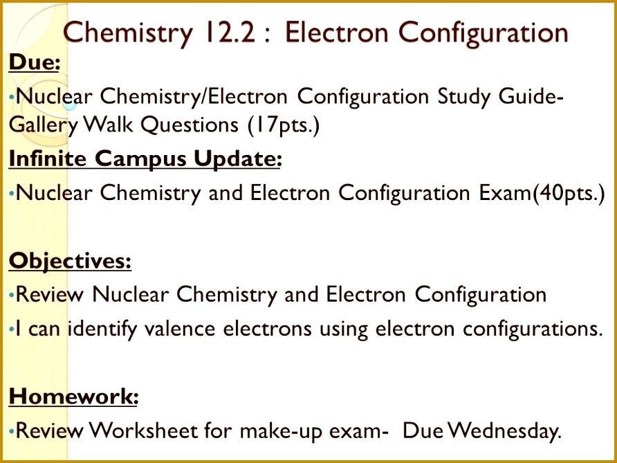 Chemistry 12 2 Electron Configuration Chemistry 12 2 Electron Configuration Due Nuclear Chemistry Electron 669892