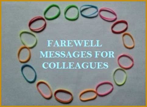 Examples of farewell messages greetings and wishes for colleagues friends coworkers or boss 352483