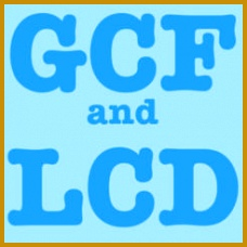 GCF and LCD Greatest mon Factor and Lowest mon Divisor 4 228228
