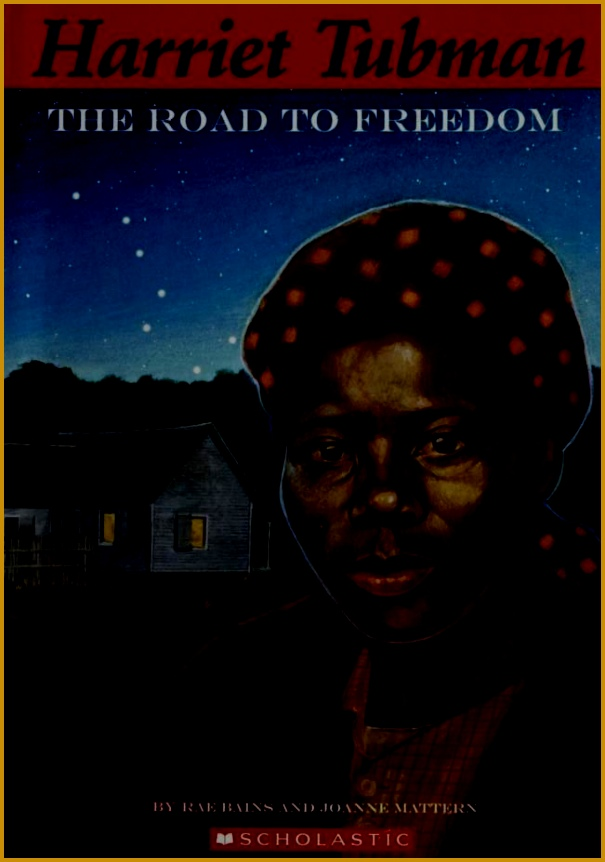 Harriet Tubman by Rae Bains 52 pgs in TAL 862605