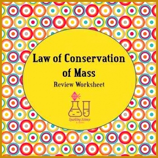 Law of Conservation of Mass Worksheet 325325