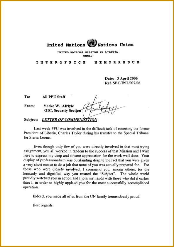 Letter of mendation CSA united Nations Nations Unies UNITED NATIONS MISSION IN LIBERIA UNMIL I N T E R O F F I C E M E M O R A N D U M Date 3 Apr 593839