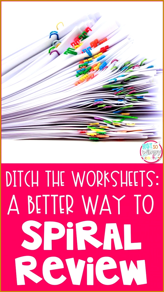 Ditch the Worksheets A Better Way to Spiral Review 1190669