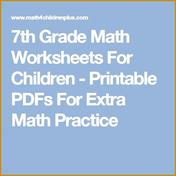 7th Grade Math Worksheets For Children Printable PDFs For Extra Math Practice 595595