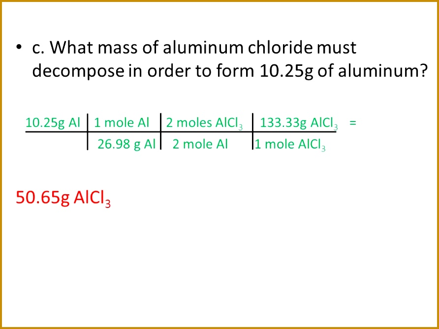 What mass of aluminum chloride must de pose in order to form 10 892669
