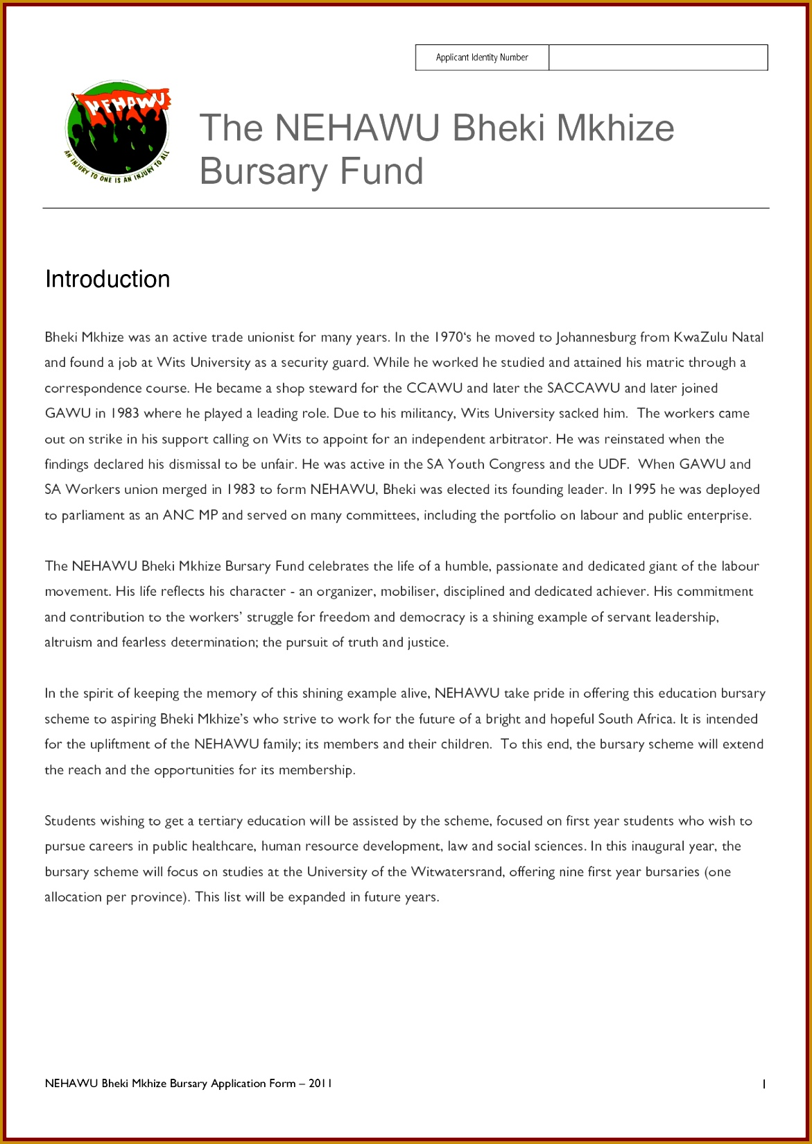 Bheki Mkhize Bursary Fund The NEHAWU Bheki Mkhize Bursary Fund by 11711649