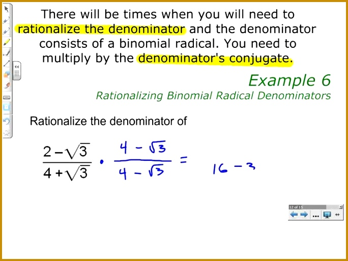 Rationalizing Binomial Radical Denominators 513684