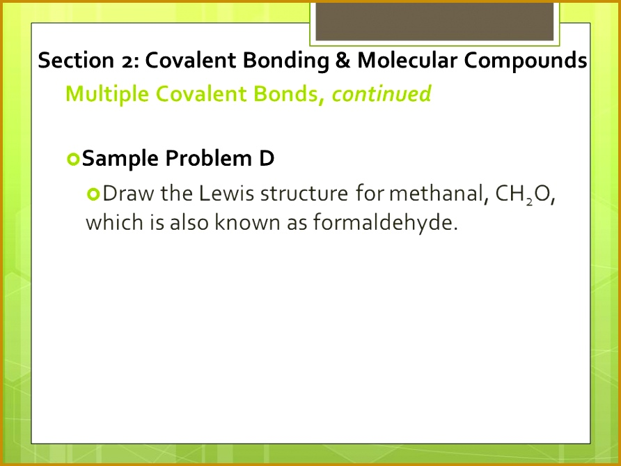 Multiple Covalent Bonds continued 892669