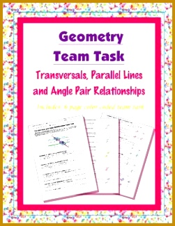 Geometry Team Task Transversals Parallel Lines and Angle Pair Relationships 325251