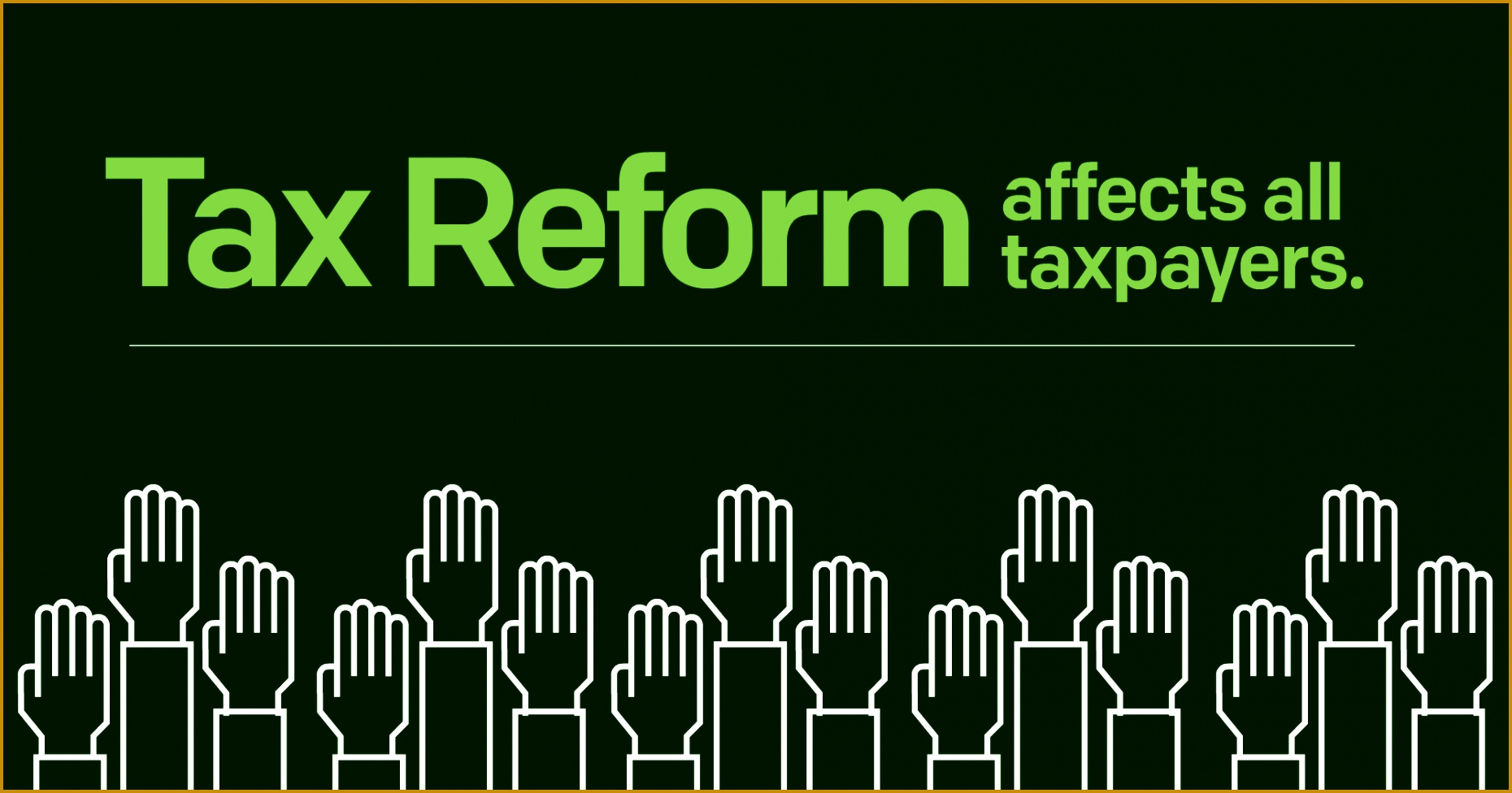 How does tax reform affect you 9761860