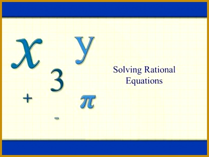 Solving Rational Equations 314418