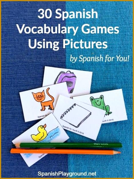 30 Spanish Vocabulary Games Using Preschool SpanishSpanish ActivitiesSpanish ClassroomTeaching 624468