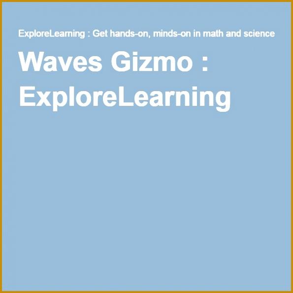 Waves Gizmo ExploreLearning 595595