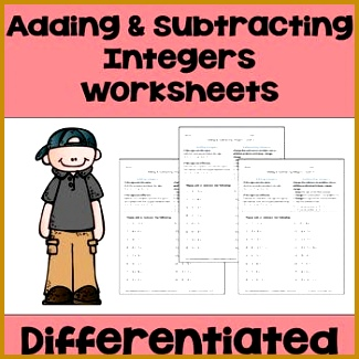 Adding and Subtracting Integers Worksheets Differentiated with 3 Levels 325325