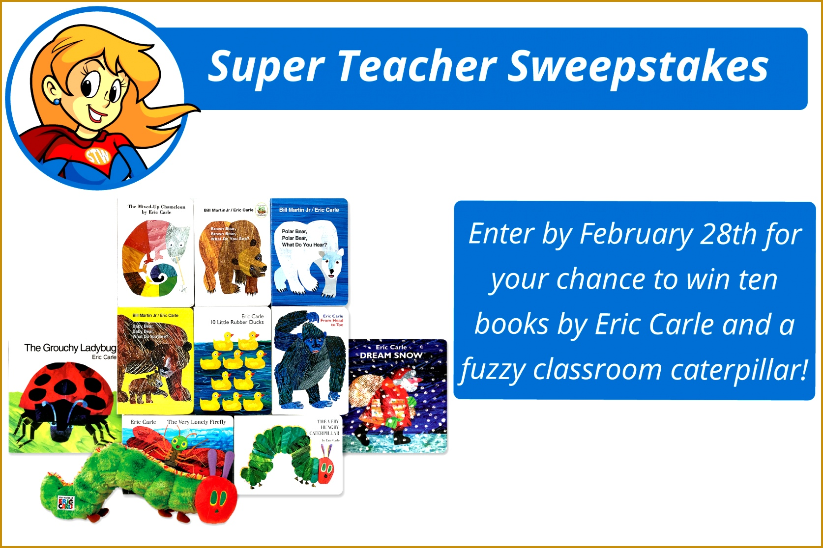 There s only one day left to enter the Super Teacher Worksheets February contest Wouldn t you like the chance to win a set of Eric Carle books for your 16741116