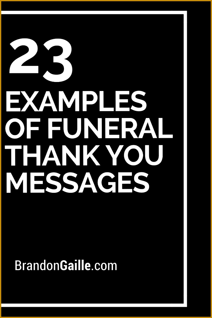 23 Examples of Funeral Thank You Messages 1024683