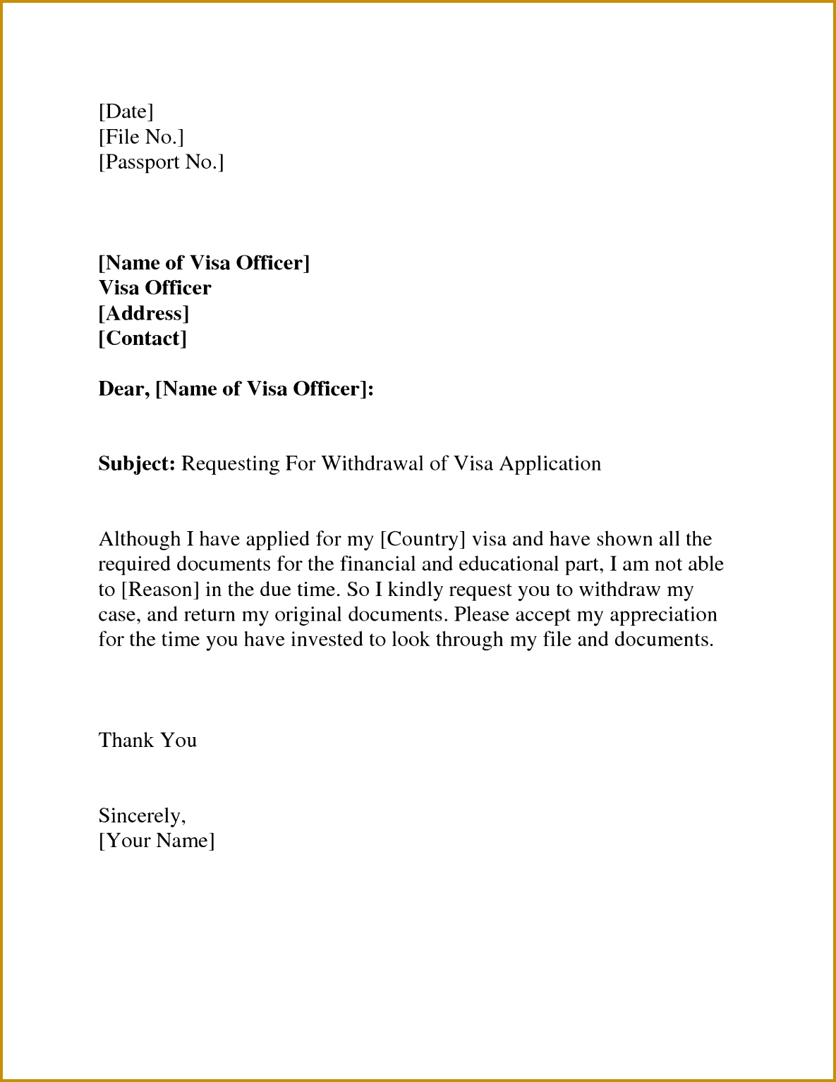 Visa Withdrawal Letter Request Letter Format Letter And EmailVisa Invitation Letter To A Friend Example Application Letter Sample 15341185