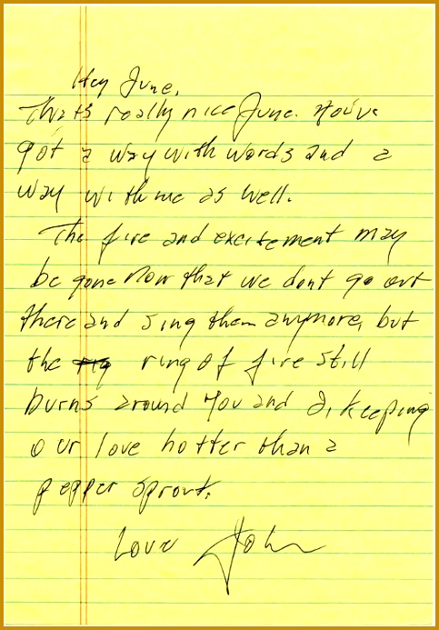 "Love Letter to June Carter from Johnny Cash included in ""House of Cash"" by John Carter Cash Ha ha love how he ended it ""The ring of fire still burns 693483"
