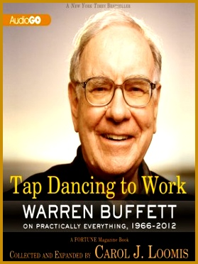 Tap Dancing to Work Warren Buffett 372279