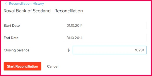 In the details for the reconciliation to take place enter the start and end date of the period you would like to reconcile Enter the closing balance that