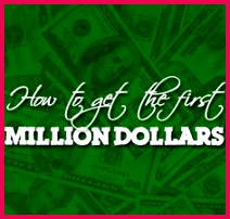 How To Get The First Million Dollars What We Can Learn From People Who Have