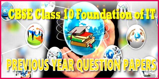 CBSE Previous Year Question Paper Foundation IT