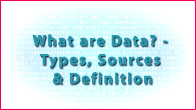 What are Data Types Sources & Definition