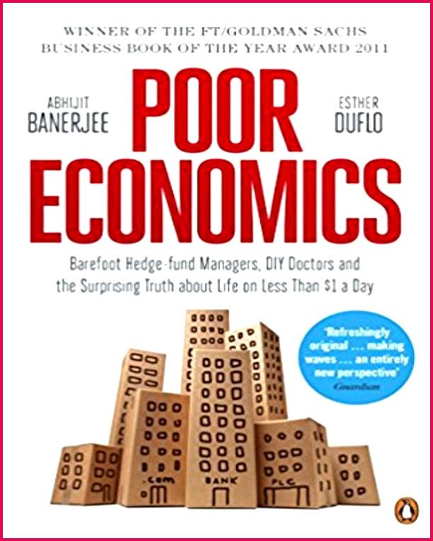 Poor Economics A Radical Rethinking
