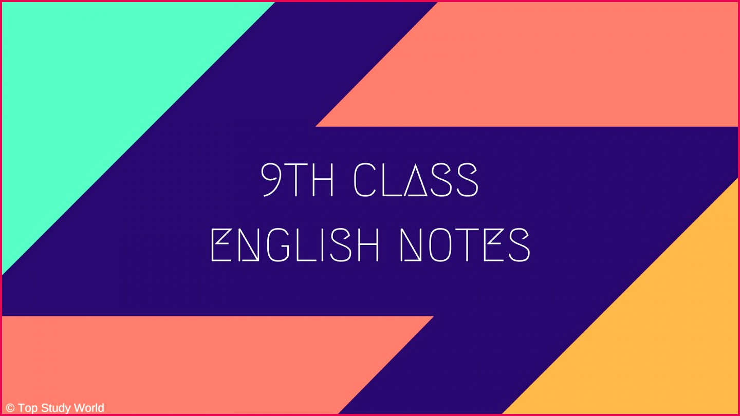 9th Class English Notes for 12 Units in PDF For Punjab and Federal Board