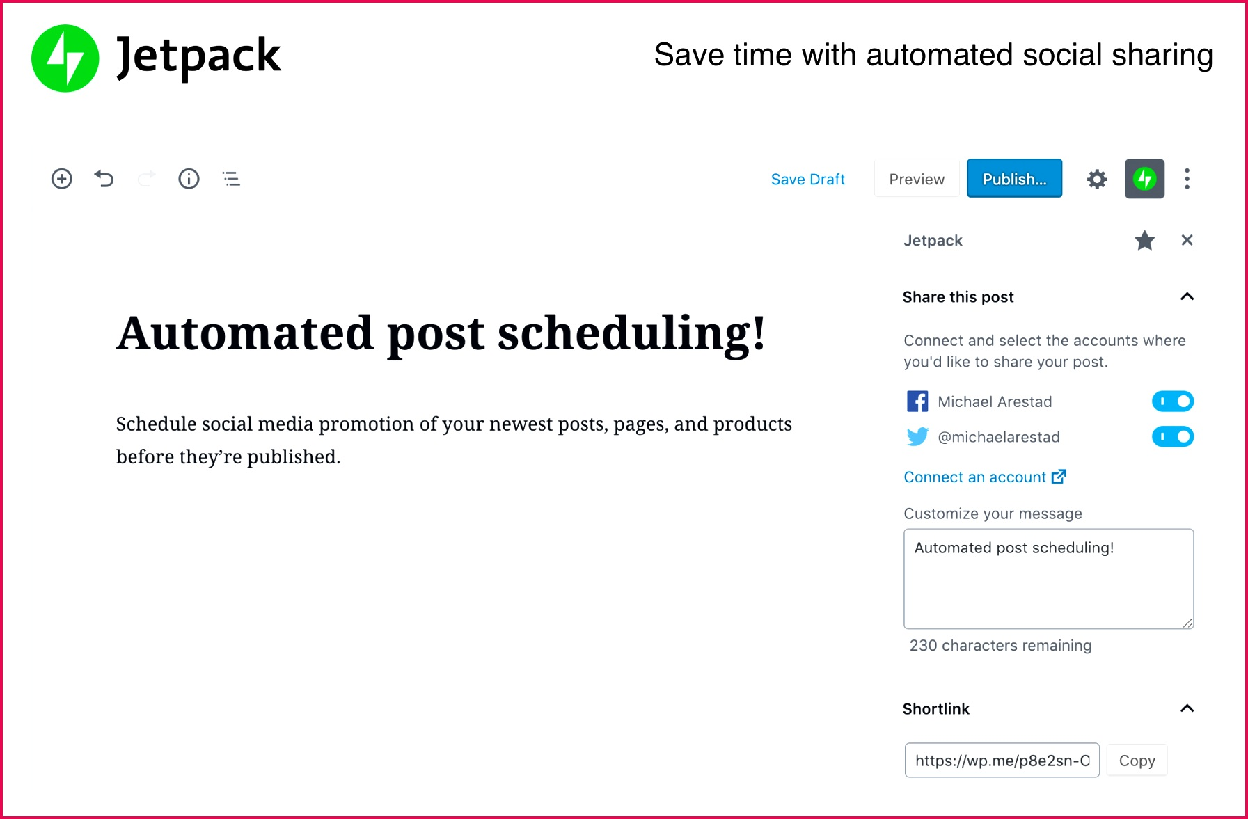 Promote your newest posts pages and products across your social media channels