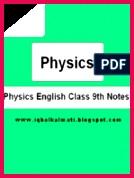 Physics Class 9th Notes Iqbalkalmati