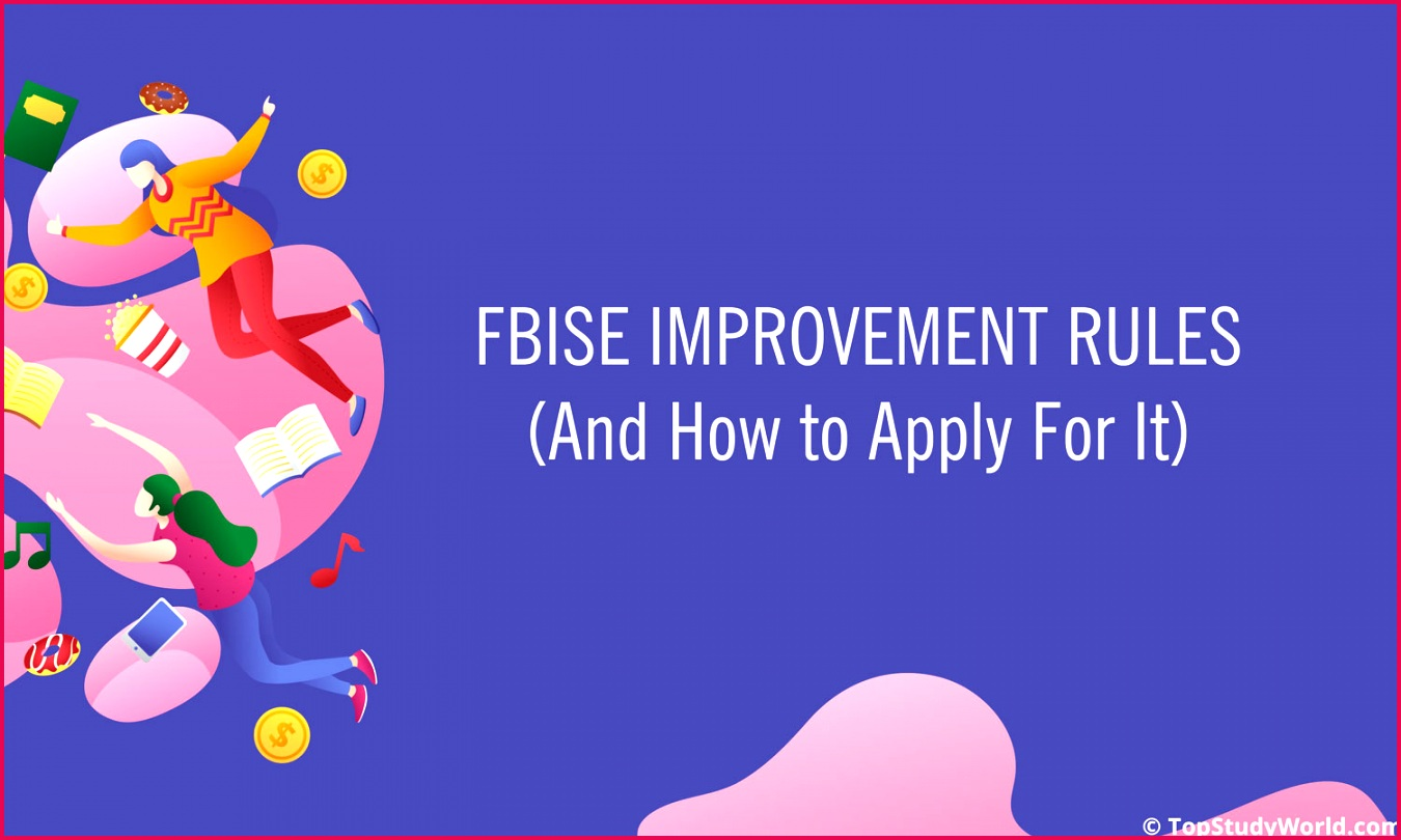 FBISE Improvement Rules 2019 7 Rules You Need to Know