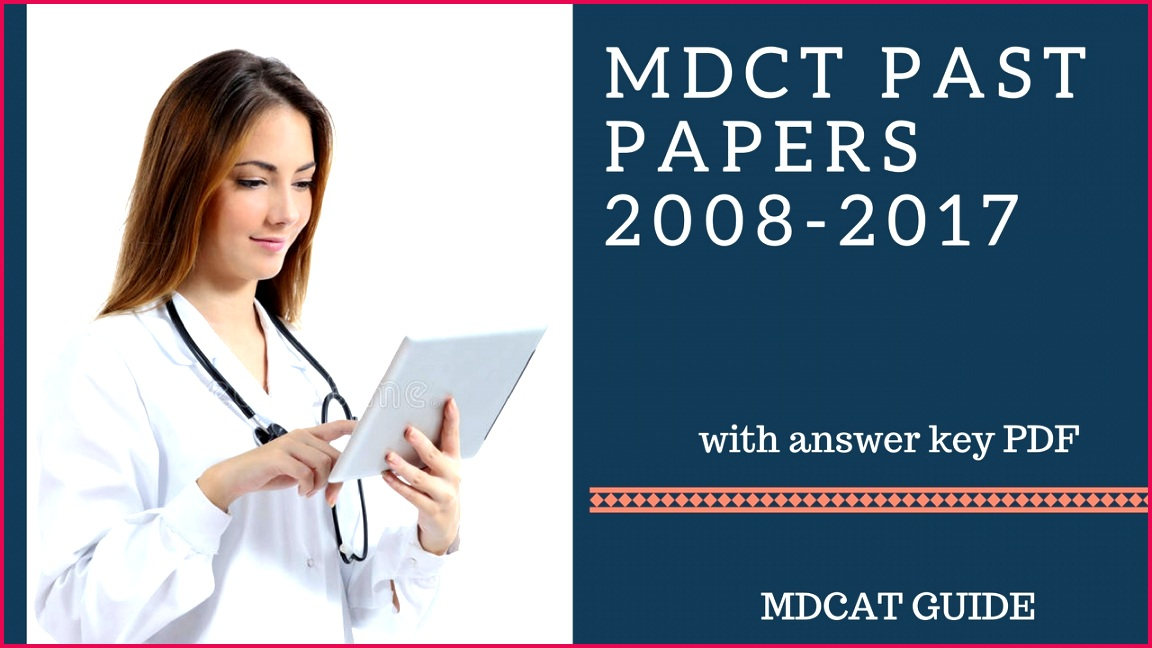 MDCAT MCAT Past Papers 2008 2018 [ plete Solved]