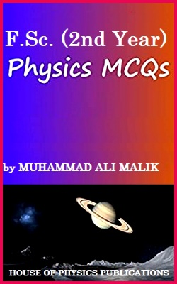F Sc Physics 2nd Year Multiple Choice Questions MCQs